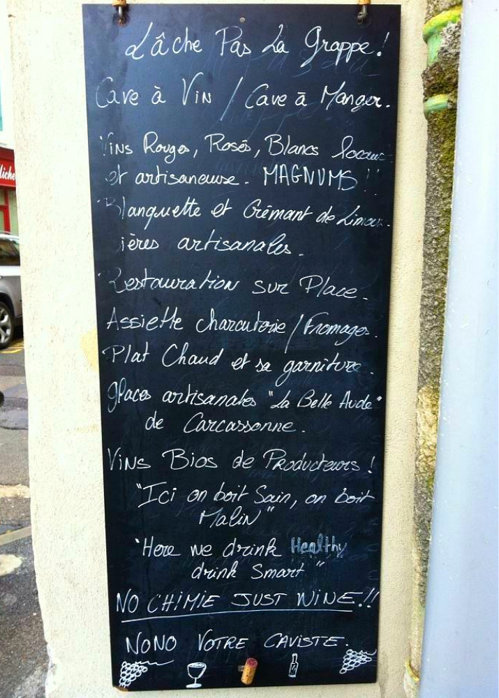 Menu board from the wine bar, Lâche Pas La Grappe on Rue du Pont Vieux.